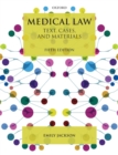Medical Law : Text, Cases, and Materials - Book