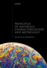 Principles of Materials Characterization and Metrology - Book
