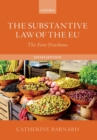 The Substantive Law of the EU : The Four Freedoms - Book