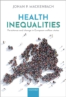 Health inequalities : Persistence and change in European welfare states - Book