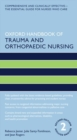 Oxford Handbook of Trauma and Orthopaedic Nursing - Book
