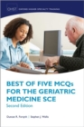 Best of Five MCQs for the Geriatric Medicine SCE - Book