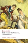 Lady Susan, The Watsons, and Sanditon : Unfinished Fictions and Other Writings - Book