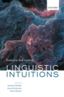Linguistic Intuitions : Evidence and Method - Book