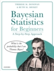 Bayesian Statistics for Beginners : a step-by-step approach - Book