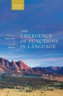The Emergence of Functions in Language - Book