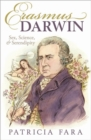 Erasmus Darwin : Sex, Science, and Serendipity - Book