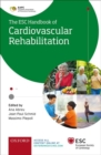 ESC Handbook of Cardiovascular Rehabilitation : A practical clinical guide - Book