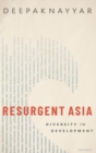 Resurgent Asia : Diversity in Development - Book