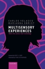 Multisensory Experiences : Where the senses meet technology - Book