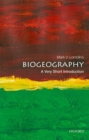 Biogeography: A Very Short Introduction - Book
