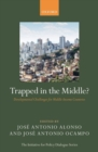 Trapped in the Middle? : Developmental Challenges for Middle-Income Countries - Book