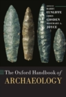 The Oxford Handbook of Archaeology - Book