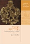 Viking Identities : Scandinavian Jewellery in England - Book