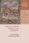Anglo-Saxon Farms and Farming - Book