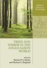 Trees and Timber in the Anglo-Saxon World - Book