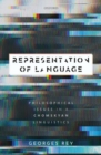 Representation of Language : Philosophical Issues in a Chomskyan Linguistics - Book