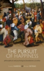 The Pursuit of Happiness : Philosophical and Psychological Foundations of Utility - Book