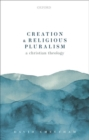 Creation and Religious Pluralism - Book