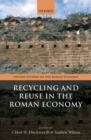 Recycling and Reuse in the Roman Economy - Book