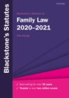 Blackstone's Statutes on Family Law 2020-2021 - Book