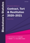 Blackstone's Statutes on Contract, Tort & Restitution 2020-2021 - Book