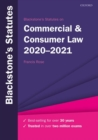 Blackstone's Statutes on Commercial & Consumer Law 2020-2021 - Book