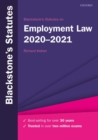 Blackstone's Statutes on Employment Law 2020-2021 - Book