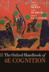 The Oxford Handbook of 4E Cognition - Book
