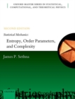 Statistical Mechanics: Entropy, Order Parameters, and Complexity : Second Edition - Book