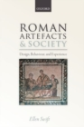 Roman Artefacts and Society : Design, Behaviour, and Experience - Book