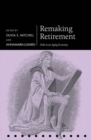 Remaking Retirement : Debt in an Aging Economy - Book