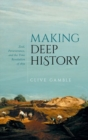 Making Deep History : Zeal, Perseverance, and the Time Revolution of 1859 - Book