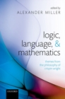 Logic, Language, and Mathematics : Themes from the Philosophy of Crispin Wright - Book