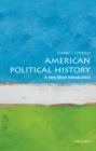 American Political History: A Very Short Introduction - eBook