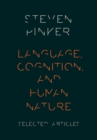 Language, Cognition, and Human Nature : Selected Articles - eBook