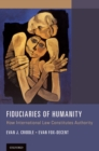 Fiduciaries of Humanity : How International Law Constitutes Authority - eBook