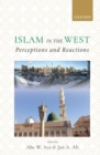 Islam in the West : Perceptions and Reactions - Book