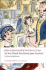 So You Think You Know Jane Austen? : A Literary Quizbook - Book