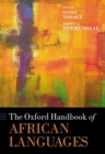 The Oxford Handbook of African Languages - Book