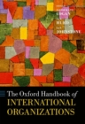 The Oxford Handbook of International Organizations - Book