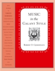 Music in the Galant Style - eBook
