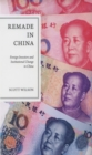 Remade in China : Foreign Investors and Institutional Change in China - eBook