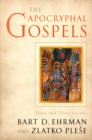 The Apocryphal Gospels : Texts and Translations - eBook