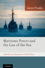 Maritime Power and the Law of the Sea: : Expeditionary Operations in World Politics - eBook