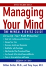 Managing Your Mind: The Mental Fitness Guide - eBook