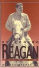 Reckoning with Reagan : America and Its President in the 1980s - eBook