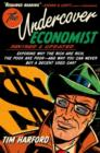 The Undercover Economist, Revised and Updated Edition: Exposing Why the Rich Are Rich, the Poor Are Poor - and Why You Can Never Buy a Decent Used Car! : Exposing Why the Rich Are Rich, the Poor Are P - eBook