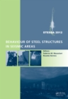 Behaviour of Steel Structures in Seismic Areas : STESSA 2012 - eBook