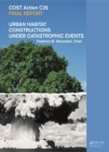 Urban Habitat Constructions Under Catastrophic Events : COST C26 Action Final Report - eBook